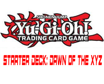 Starter deck dawn of the xyz