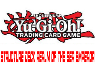 Structure deck realm of the sea emperor
