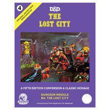 5th Edition - Original Adventures Reincarnated #4 - The Lost City