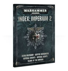 Index: Imperium 2 (Warhammer 40K)