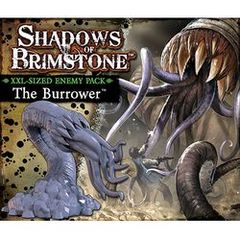 Shadows of Brimstone: The Burrower
