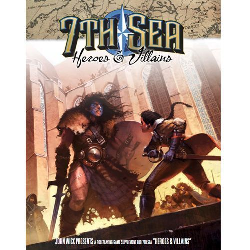 7th Sea - Heroes & Villians - 2nd Edition - Books » Role Playing