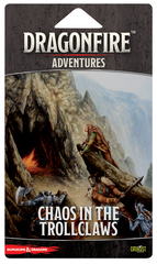 Dungeon's and Dragons: Dragonfire - Adventure Pack - Chaos in the Trollclaws