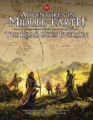 Adventures in Middle Earth: The Road Goes On Forever