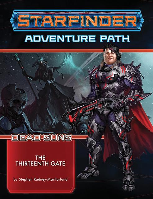 Starfinder: Dead Suns - The Thirteenth Gate