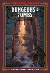 A Young Adventurers Guide - Dungeons & Tombs
