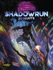 Shadowrun - 6th Edition - 30 Nights