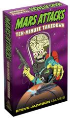 Mars Attack Ten-Minute Takedown