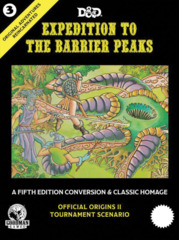 5th Edition - Original Adventures Reincarnated #3 - Expedition to the Barrier Peaks