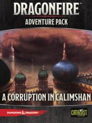 Dragonfire - Adventure Pack - Corruption in Calimshan