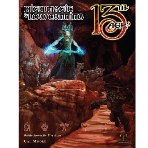 13th Age - High Magic & Low Cunning