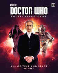 Doctor Who All of Time And Space Volume 1 RPG