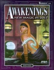 Shadowrun Sourcebook: Awakenings New Magic in 2057