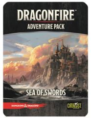 Dragonfire Adventure Pack - Sea of Swords