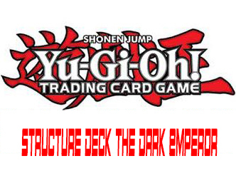Structure deck the dark emperor