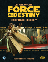 Disciples of Harmony - Force and Destiny (Stars Wars)