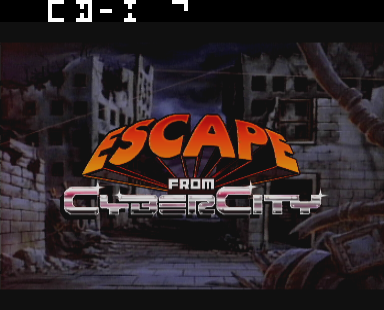 Escape from cyber city