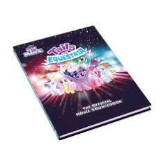 My Little Pony: Tails Of Equestria The Official Movie Sourcebook