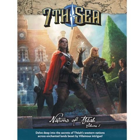 7th Sea - Nations of Theah - Vol 1 - 2nd Ed