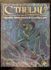 Call of Cthulhu: Cthulhu Companion: Ghastly Adventures & Erudite Lore