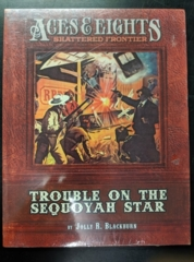 Aces & Eights: Shattered Frontier: Trouble on the Sequoyah Star