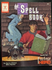Hero Games: Fantasy Hero: The Spell Book