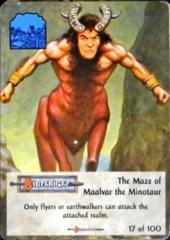 17/100 Maze of Maalvar the Minotaur, The