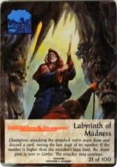 21/100 Labyrinth of Madness