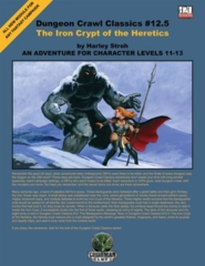 Dungeon Crawl Classics #12.5: The Iron Crypt of the Heretics
