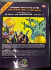 Dungeon Crawl Classics #32: The Golden Palace of Zahadran