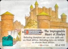 10/100 Impregnable Heart of Haelyn, The