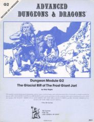 Dungeon Module G2: The Glacial Rift of the Frost Giant Jarl