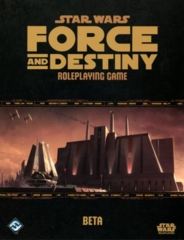 Star Wars: Force and Destiny Roleplaying Game: Beta