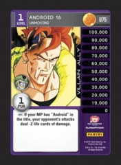 Android 16, Unmoving - U75