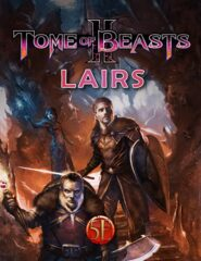 D&D 5th Edition: Tome of Beasts 2, Lairs