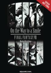 Final Fantasy VII On The Way To A Smile Novel SC VOL 01