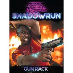 Shadow Run 6th Ed: Gun Rack