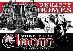 Gloom Unhappy Homes