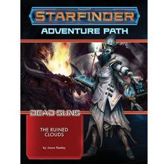Starfinder RPG - Dead Suns: Adventure Path 4 - The Ruined Clouds