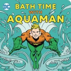 BATH TIME WITH AQUAMAN BATH BOOK (C: 1-0-0)