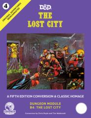 Original Adventures Reincarnated #4 - The Lost City - 5E