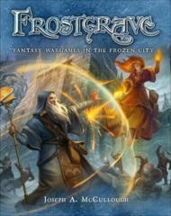 Frostgrave : Fantasy Wargames in the Frozen City