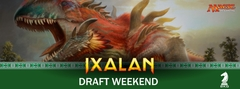 Ixalan Draft Weekend Pass