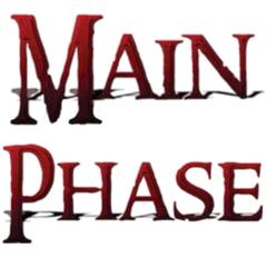 Main Phase